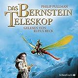 Das Bernstein-Teleskop: 16 CDs (His Dark Materials, Band 3)