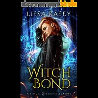 Witchbond: Gay Urban Fantasy Action Adventure Romance Novel (A Kitsune Chronicles Story Book 2) (English Edition)