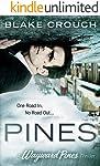 Pines (The Wayward Pines Trilogy, Book 1)