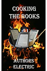 Cooking The Books: An Anthology from Authors Electric Kindle Edition
