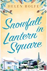 Snowfall in Lantern Square: Part Four of the Lantern Square series Kindle Edition