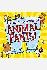 Animal Pants Kindle Edition