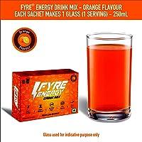 Fyre Energy Drink Mix - Orange Flavour - Pack of 30 Servings (30x5.5g): Energy | Alertness | No Added Sugar | Zero Calories | Just ₹20 per serve!