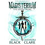 Magisterium: The Iron Trial (Magisterium Series Book 1)