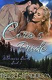 Cora's Pride (Wilderness Brides Book 1) (English Edition)