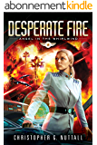 Desperate Fire (Angel in the Whirlwind Book 4) (English Edition)