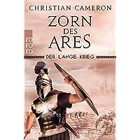 Der Lange Krieg: Zorn des Ares (Die Perserkriege, Band 6)