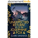 The Unexpected Return of Josephine Fox: Winner of the Richard & Judy Search for a Bestseller Competition (Josephine Fox Myste