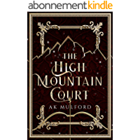 The High Mountain Court (The Five Crowns of Okrith Book 1) (English Edition)