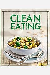 Clean Eating: Das Kochbuch (Iss Dich gesund!) Kindle Ausgabe