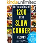 SLOW COOKER RECIPES: 1200 Best Slow Cooker Recipes (slow cooker cookbook, slow cooking, crock pot, crockpot, Electric Pressur