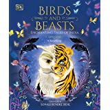 Birds and Beasts: Enchanting Tales of India - A Retelling