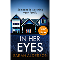 In Her Eyes: an unputdownable, twisty psychological thriller (English Edition)