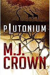 Plutonium Kindle Ausgabe