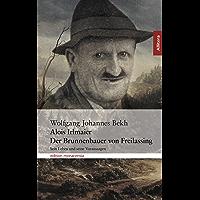 Alois Irlmaier: Der Brunnenbauer von Freilassing (Allitera Verlag) (German Edition)