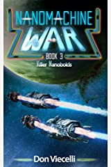 Nanomachine War - Book 3: Killer Nanoboids (Nanomachine War Series) Kindle Edition
