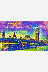 London – Famous Landmarks and Tourist Attractions: 32 Digital Oil Paintings – Expressionism / Impressionism (VG Art Series) Kindle Edition