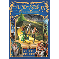 Beyond the Kingdoms: Book 4 (Land of Stories) (English Edition)