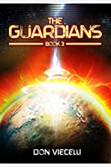 The Guardians - Book 3 (The Guardians Series) Kindle Edition