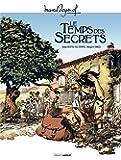 M. Pagnol en BD : Le temps des secrets - histoire complète