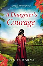 A Daughter's Courage: An utterly heartbreaking novel of family secrets, tragedy and love