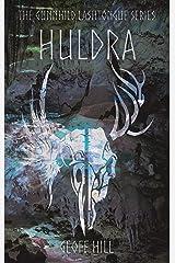 Huldra (Gunnhild Lashtongue Series Book 3) Kindle Edition