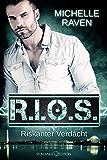 R.I.O.S.: Riskanter Verdacht