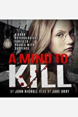 A Mind to Kill: A gripping psychological thriller packed with suspense Audible Audiobook