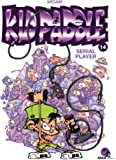 Kid Paddle - Tome 14 : Serial Player