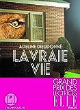 La Vraie vie (IC.VERGE) (French Edition)