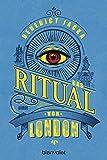 Das Ritual von London: Roman (Alex Verus, Band 2)
