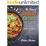 The Tome of Indian Curries: Master the Art of Cooking Dal, Vegetable, Chicken, Lamb, Egg, and Seafood Curries with more than