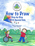 How to Draw Step-By-Step: With Special Kids (Drawing With Frog Hops) (English Edition)