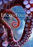 Lückenfüller 2 - Noch eine Tentakelporn-Anthologie