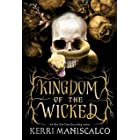 Kingdom of the Wicked: TikTok made me buy it! The addictive and darkly romantic fantasy (English Edition)
