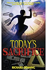 Today's Sacrifice (Hourglass Institute Series Book 3) Kindle Edition