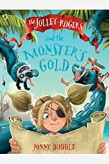 The Jolley-Rogers and the Monster's Gold Paperback