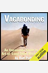 Vagabonding: An Uncommon Guide to the Art of Long-Term World Travel Audible Audiobook