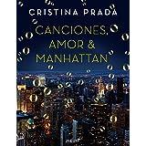 Canciones, Amor & Manhattan