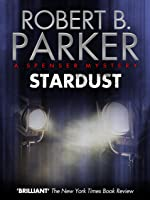 Stardust (A Spenser Mystery) (The Spenser Series Book 17) (English Edition)