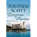 Dangerous Illusions (The Dangerous Series Book 1)