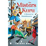 Misters Kuru: Return to the Mahabharata