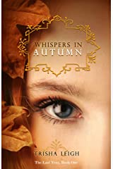Whispers in Autumn (The Last Year Book 1) Kindle Edition