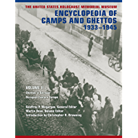 The United States Holocaust Memorial Museum Encyclopedia of Camps and Ghettos, 1933-1945, Volume II: Ghettos in German…