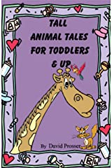 Tall Animal Tales for Toddlers & Up Kindle Edition