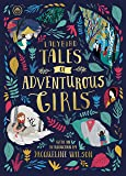 Ladybird Tales of Adventurous Girls: With an Introduction from Jacqueline Wilson (Ladybird Tales of... Treasuries)