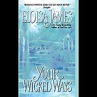 Your Wicked Ways (Duchess Quartet Book 4) (English Edition)
