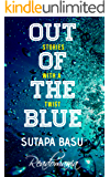 Out of the Blue: Stories with a Twist