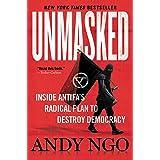 Unmasked: Inside Antifa's Radical Plan to Destroy Democracy (English Edition)
