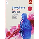 Saxophone Exam Pack 2018-2021, ABRSM Grade 4: Selected from the 2018-2021 syllabus. 2 Score & Part, Audio Downloads, Scales &